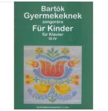 Bartók : Gyermekeknek III-IV