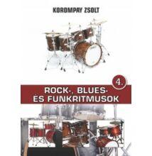 Korompay Zsolt : Rock-, blues és funkritmusok 4