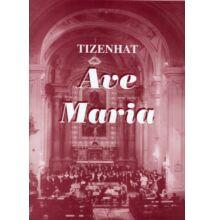 Tizenhat Ave Maria